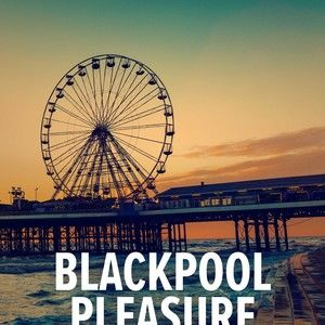 Blackpool Pleasure - Short