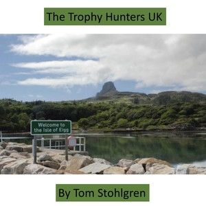 The Trophy Hunters