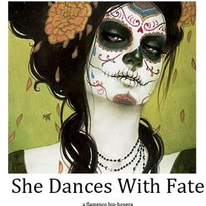 She Dances With Fate: a flamenco hip-hopera