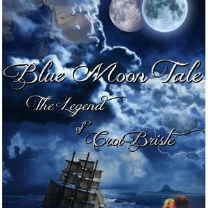 BLUE MOON TALE: The Legend of Croi Briste