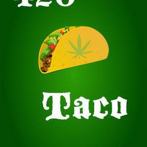 420 Taco