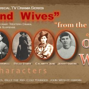 """Badland Wives"" - 1 hr. TV Dark Drama"