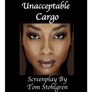Unacceptable Cargo
