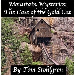 Mountain Mysteries: The Case of the Gold Cat