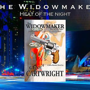 The Widowmaker ('Heat of The Night')