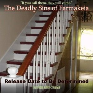 The Deadly Sins of Farmakeia