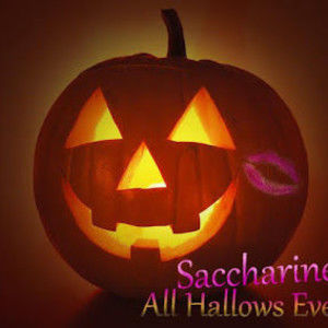 Saccharine All Hallows Eve