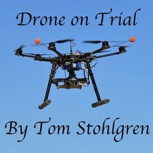 Drone On Trial