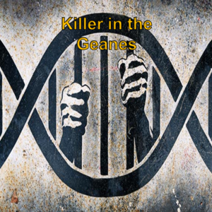 Killer in the Geanes