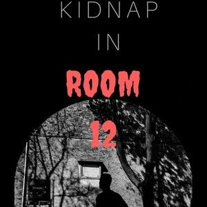 Kidnap in Room 12