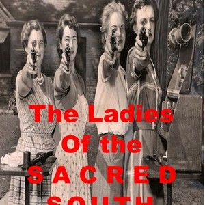 THE LADIES OF THE SACRED SOUTH