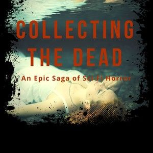 COLLECTING THE DEAD by Patricia Hickman