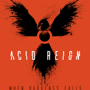 Acid Reign The Series