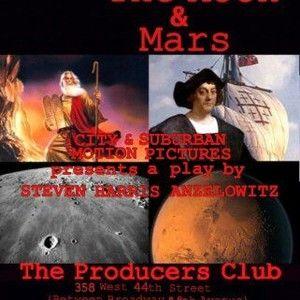 Moses, Columbus, The Moon & Mars