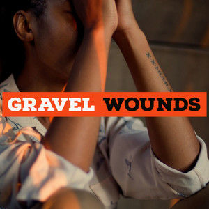 Gravel Wounds