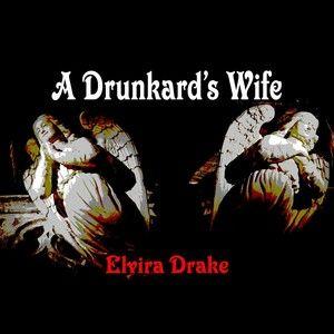 A Drunkard's Wife