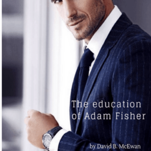 The Education of Adam Fisher