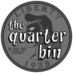 The Quarter Bin