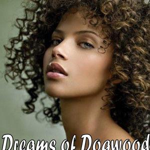 DREAMS OF DOGWOOD