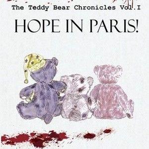 HOPE IN PARIS! (Vol. I The Teddy Bear Chronicles)