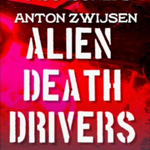 ALIEN DEATH DRIVERS