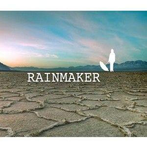 Rainmaker By Tom Stohlgren and Jon Bulette