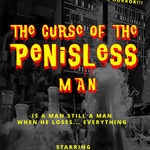 The Curse of the Penisless Man