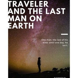 THE TIME TRAVELER AND THE LAST MAN ON EARTH