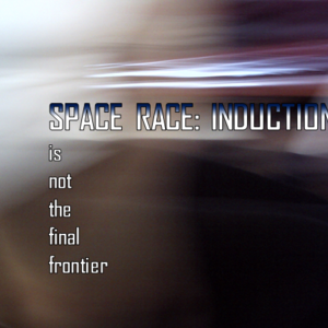 Space Race : Induction