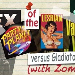 Sex Party Planet of the Lesbian Vampire Vixens Versus Gladiators. With Zombies.