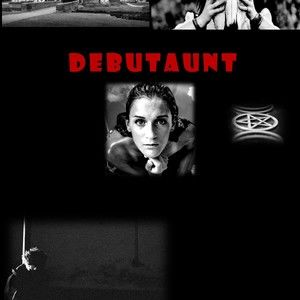DEBUTAUNT  (played with spelling on purpose cos relevant to dialogue)