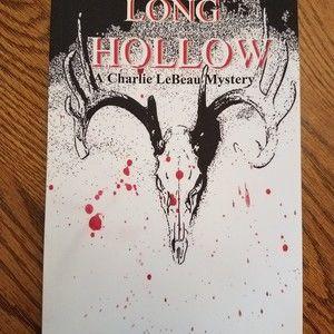 Long Hollow - A Charlie LeBeau Mystery