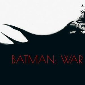Batman: War