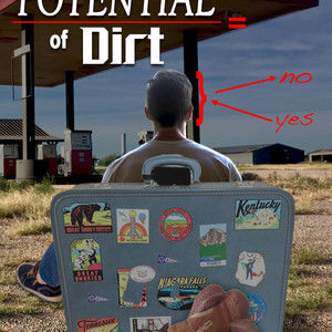 The Potential of Dirt