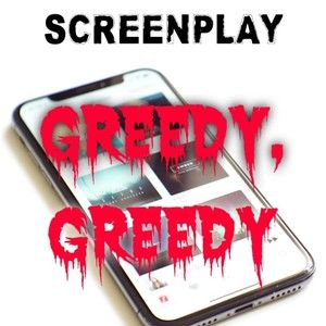 Greedy, Greedy