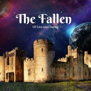 Lite and Darke : The Fallen
