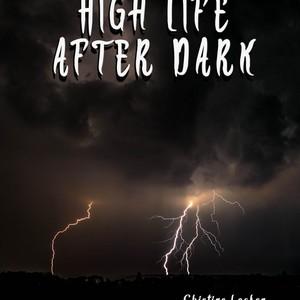 High life after dark