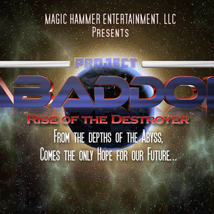 PROJECT ABADDON: RISE OF THE DESTROYER