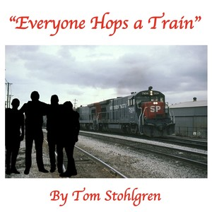Everyone Hops A Train