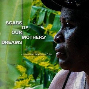 Scars of Our Mothers Dreams