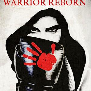 The Warrior Reborn