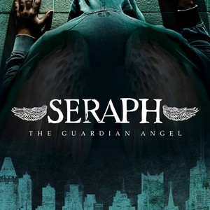 Seraph The Guardian Angel