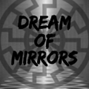 Dream of Mirrors