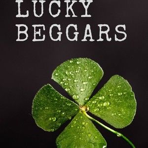 Lucky Beggars