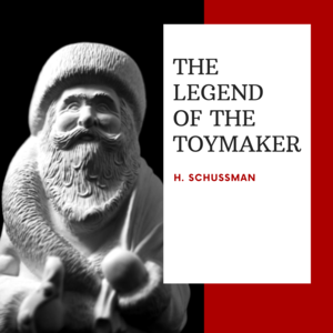 The Legend of The Toymaker