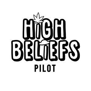 High Beliefs pilot