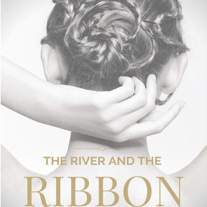 The River and the Ribbon