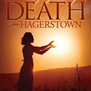 DEFYING DEATH IN HAGERSTOWN BY JEFF LENBURG AND JOHN PAUL CARINCI