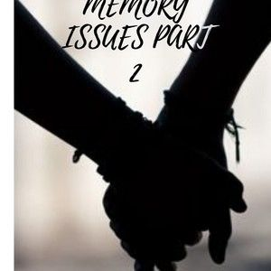 Issues #7 Memory Issues Part 2