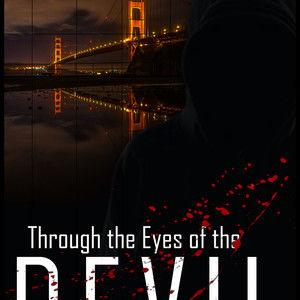 Through the Eyes of the Devil
